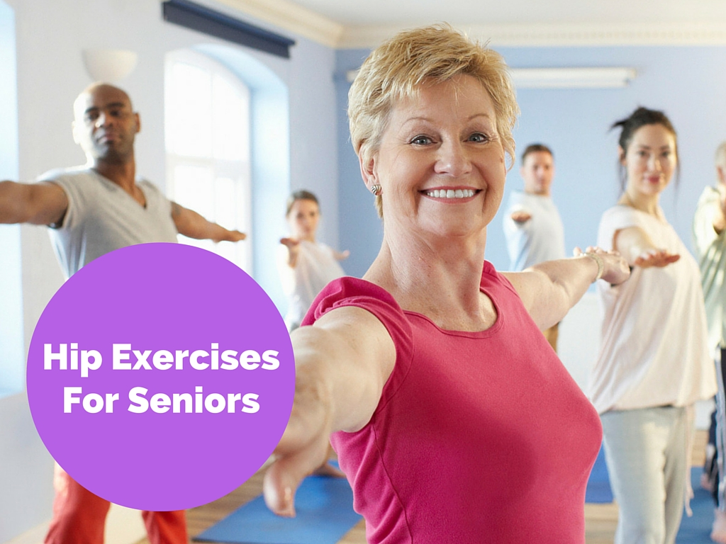 Hip ExercisesFor Seniors